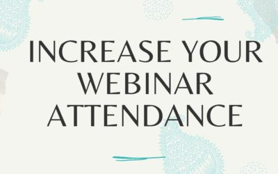 How to Increase Your Webinar Turn Up Rate & Increase Your Bottom Line