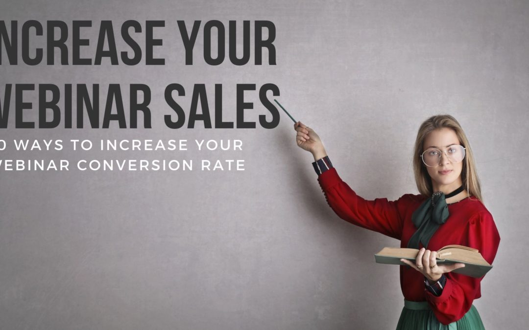 How to Increase Your Webinar Sales Conversion Rate
